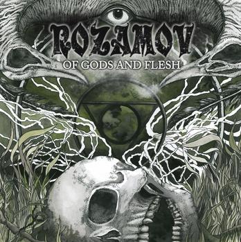 Rozamov - Of Gods and Flesh