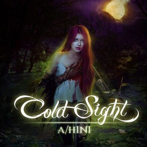 Cold Sight - A/H1N1