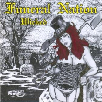 Funeral Nation - Wicked