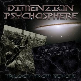 Dimenzion: Psychosphere - Trilogy from Beyond
