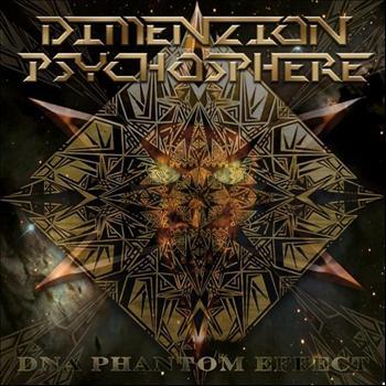 Dimenzion: Psychosphere - DNA Phantom Effect