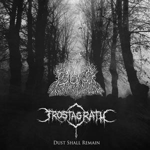 Viragha / Frostagrath - Dust Shall Remain