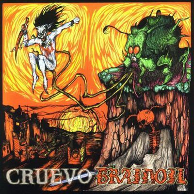 Cruevo / Brainoil - Cruevo / Brainoil