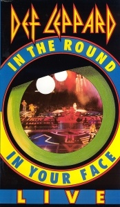 Def Leppard - In the Round in Your Face