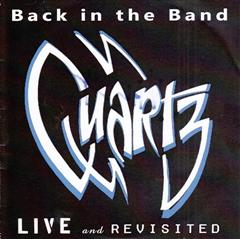 Quartz - Live and Revisited