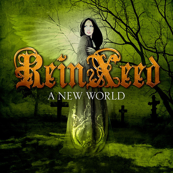 ReinXeed - A New World