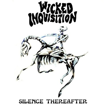 Wicked Inquisition - Silence Thereafter