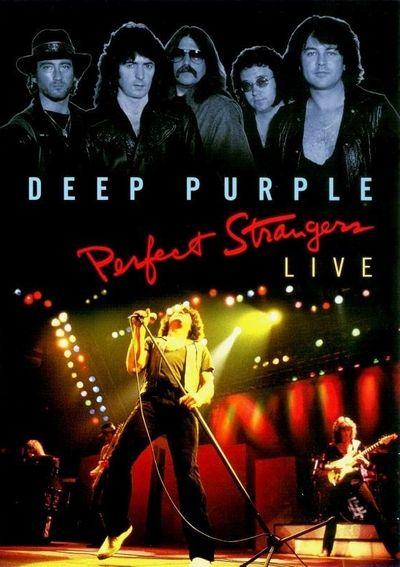 Deep Purple - Perfect Strangers Live