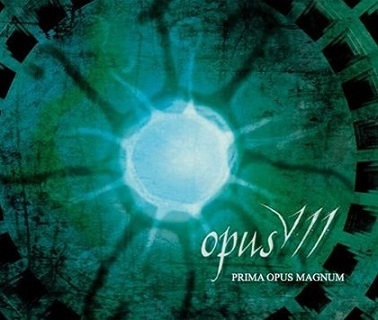 Opus VII - Prima Opus Magnum
