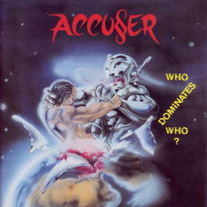 Accu§er - Who Dominates Who?
