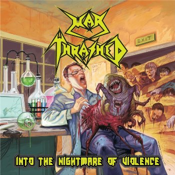 War Thrashed - Into the Nightmare of Violence