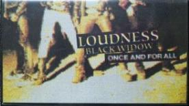 Loudness - Black Widow -Once and for All-