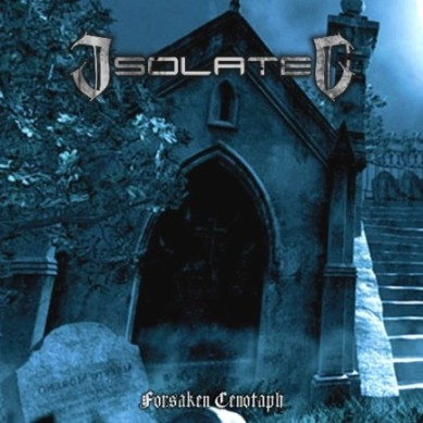 Isolated - Forsaken Cenotaph
