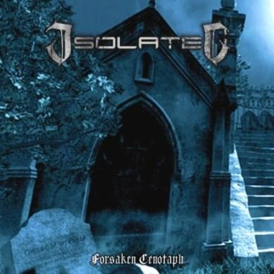 Isolated - Forsaken Cenotaph