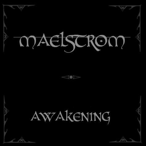 Malstrom - The Awakening