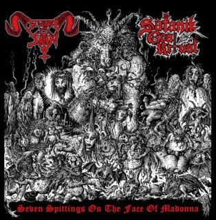 In League with Satan / Satanik Goat Ritual - Seven Spittings on the Face of Madonna