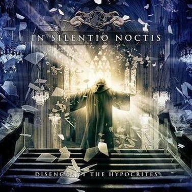 In Silentio Noctis - Disenchant the Hypocrites