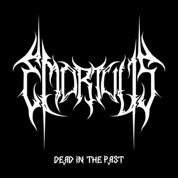 Emortuus - Dead in the Past