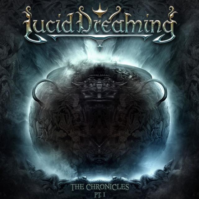 Lucid Dreaming - The Chronicles Pt. I
