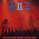 A-II-Z - I'm the One Who Loves You