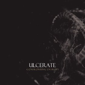 Ulcerate - Confronting Entropy