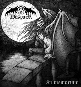 Despair - In Memoriam