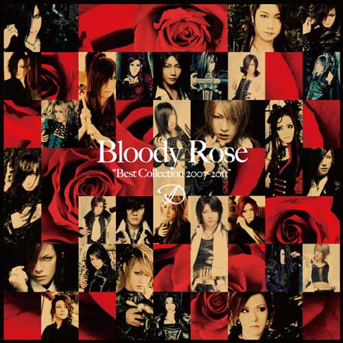 "D - Bloody Rose ""Best Collection 2007-2011"""