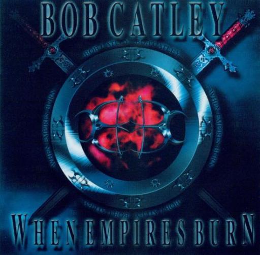 Bob Catley - When Empires Burn