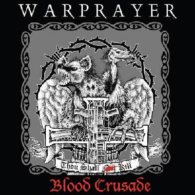 Warprayer - Blood Crusade