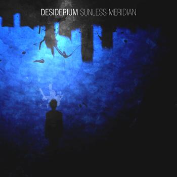 Desiderium - Sunless Meridian