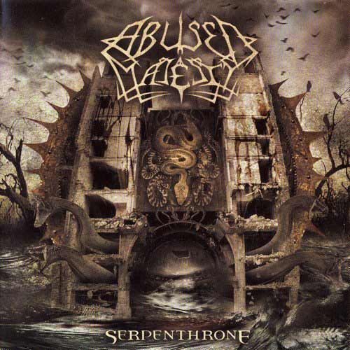 Abused Majesty - Serpenthrone