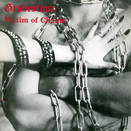 Gravestone - Victim of Chains