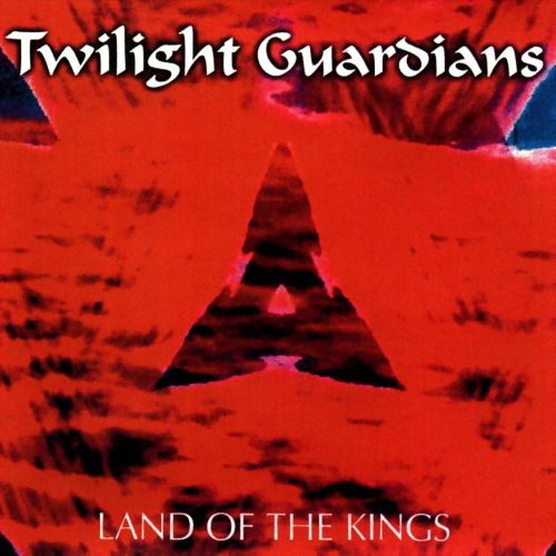 Twilight Guardians - Land of the Kings