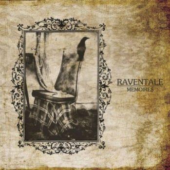Raventale - Mémoires