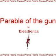 Bleedience - Parable of the Gun