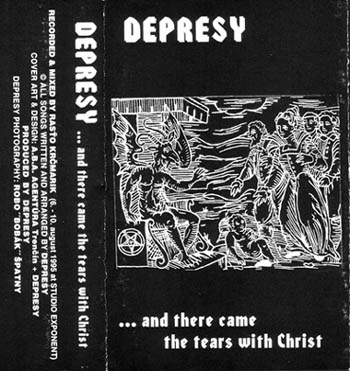 Depresy - ...and There Came the Tears with Christ