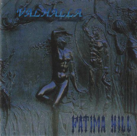 Fatima Hill - Valhalla