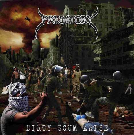 Predatory - Dirty Scum Arise