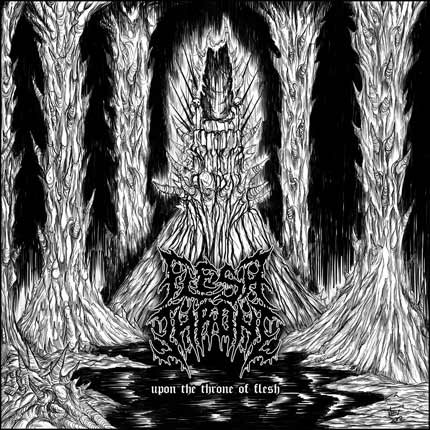Flesh Throne - Upon the Throne of Flesh