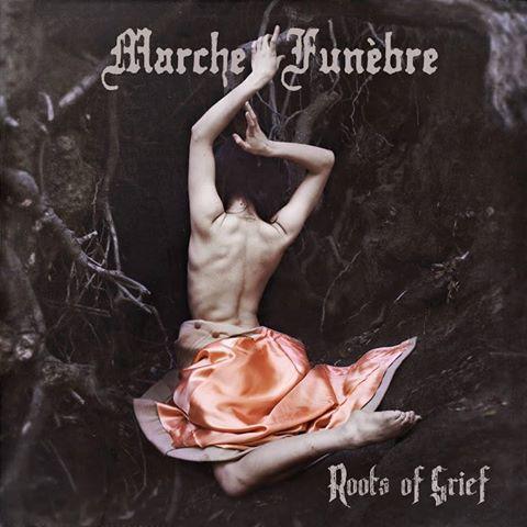 Marche Funèbre - Roots of Grief