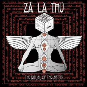 Zā Lä Thü - The Ritual of the Abyss