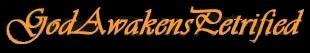 God Awakens Petrified - Logo