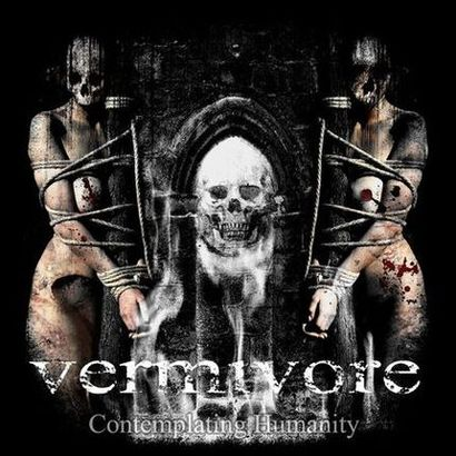 Vermivore - Contemplating Humanity