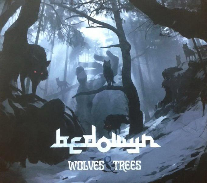 Bedowyn - Wolves & Trees