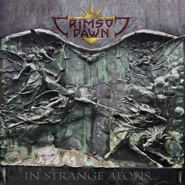Crimson Dawn - In Strange Aeons...