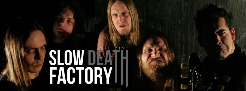 Slow Death Factory - Photo
