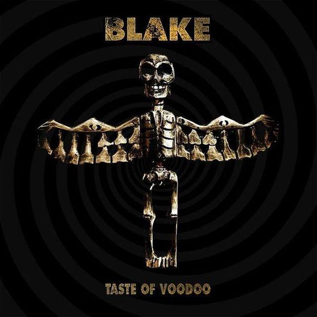 Blake - Taste of Voodoo