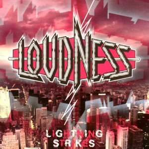 Loudness - Lightning Strikes