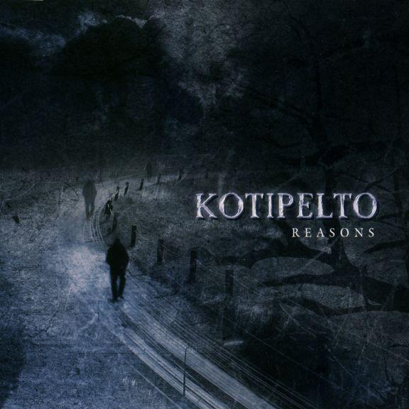 Kotipelto - Reasons