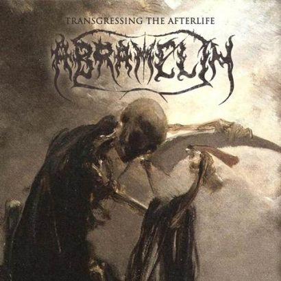 Abramelin - Transgressing the Afterlife - The Complete Recordings 1988-2002